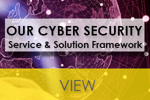 View our cyber security service and solution framework
